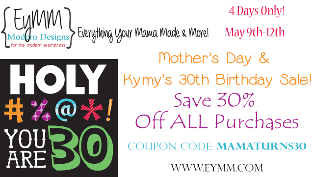 EYMM 30% Off Sale May 9th-12th www.eymm.com #DIY #sewing #sale #patterns